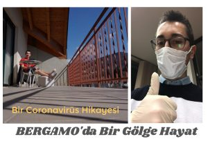 Bergamo'da hayat. Bir coronavirüs hikayesi.