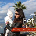 Fethiye'de neden kalamadık?