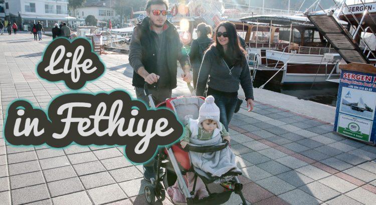 Life In Fethiye