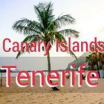 Canary Islands: Tenerife Guide