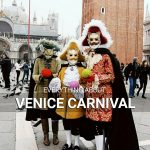 Everything about Venice Carnival