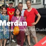 Esin Merdan: The Girl Who Breaks Through Her Disability