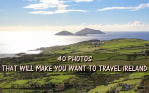 40 Photos that will make you want to travel Ireland