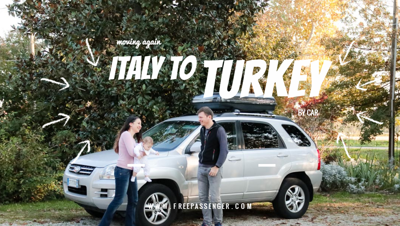 Travel by car italy to turkey