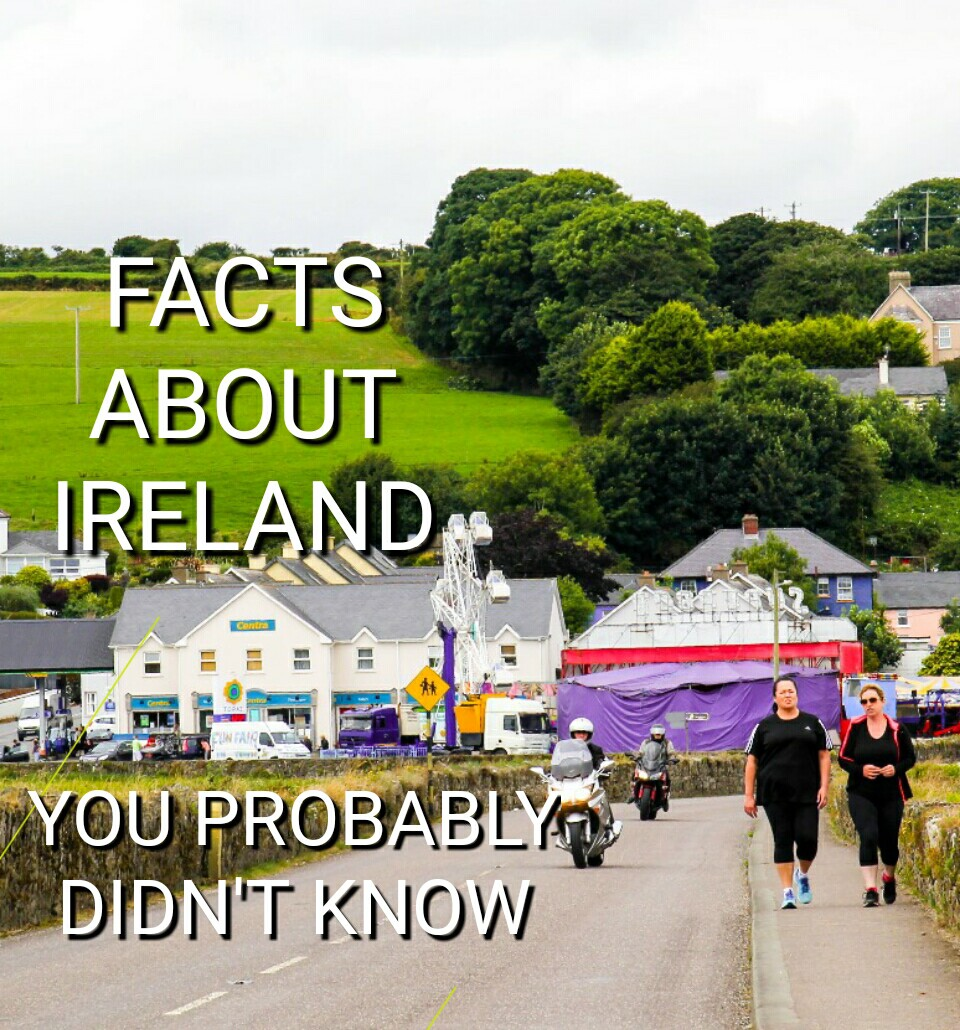 17 Ireland facts you probably didn't know