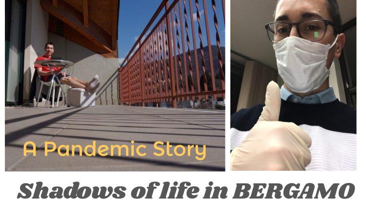A pandemic story, Bergamo